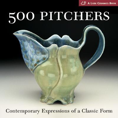 500 Pitchers By Tourtillott, Suzanne J. E. (EDT)